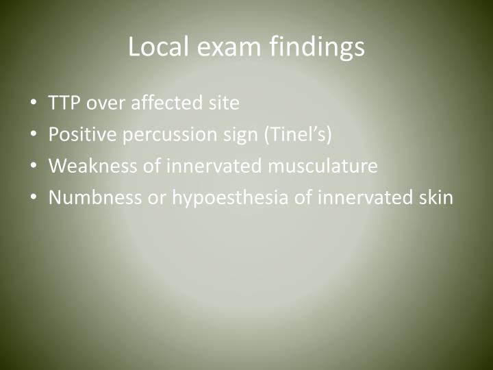 Local exam findings
