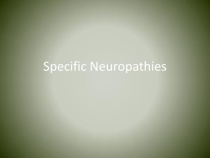 Specific Neuropathies