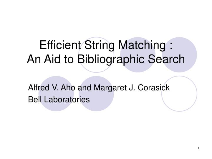efficient string matching an aid to bibliographic search n.
