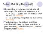 pattern matching machine 1