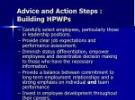 advice and action steps building hpwps