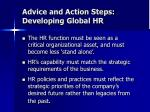 advice and action steps developing global hr