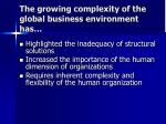 the growing complexity of the global business environment has