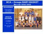 bca groupe baby basket mercredi 15h30 16h30