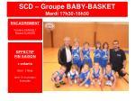 scd groupe baby basket mardi 17h30 18h30
