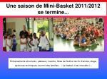 une saison de mini basket 2011 2012 se termine
