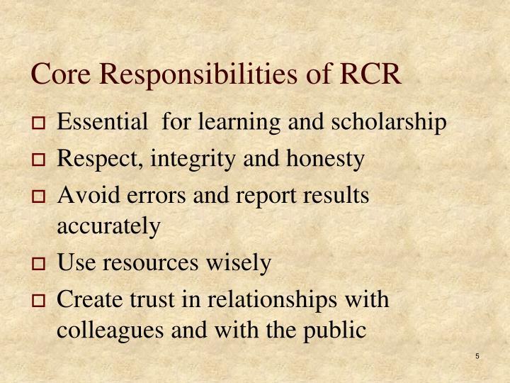 Core Responsibilities of RCR