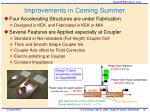 improvements in coming summer