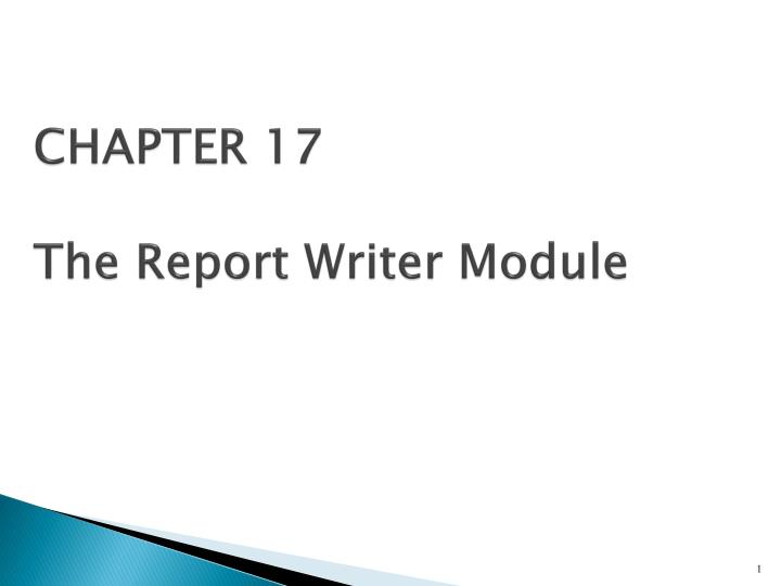 chapter 17 the report writer module n.