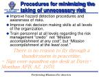 procedures for minimizing the taking of unnecessary risk