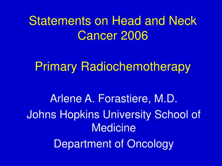 statements on head and neck cancer 2006 primary radiochemotherapy n.