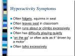 hyperactivity symptoms