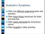 inattentive symptoms1