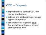 odd diagnosis