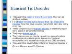 transient tic disorder