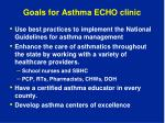 goals for asthma echo clinic