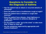 questions to consider in the diagnosis of asthma