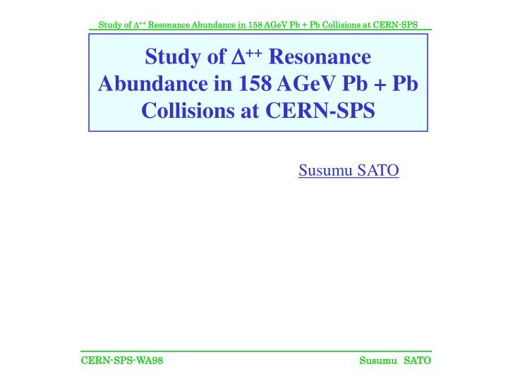 study of d resonance abundance in 158 agev pb pb collisions at cern sps n.
