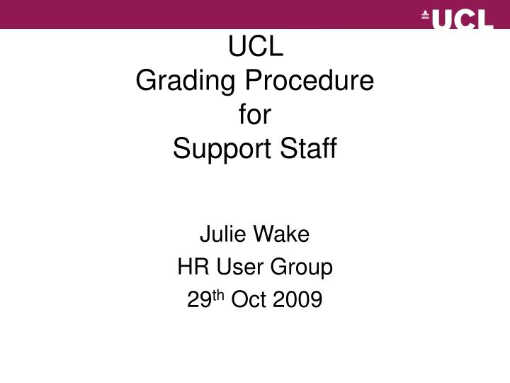 ucl grading procedure for support staff n.