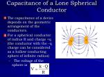 capacitance of a lone spherical conductor