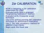 zdr calibration