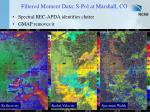 filtered moment data s pol at marshall co