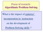 focus of research algorithmic problem solving