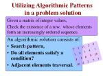 utilizing algorithmic patterns in a problem solution