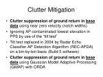 clutter mitigation