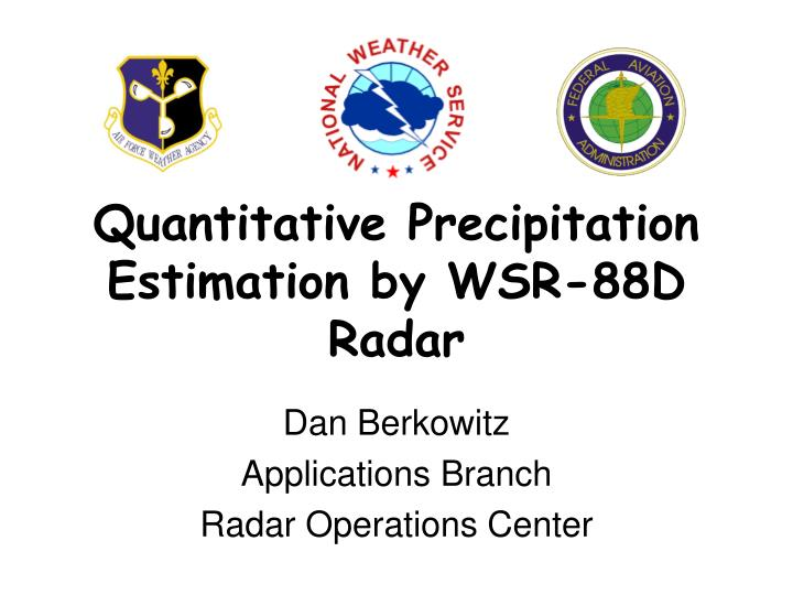 quantitative precipitation estimation by wsr 88d radar n.