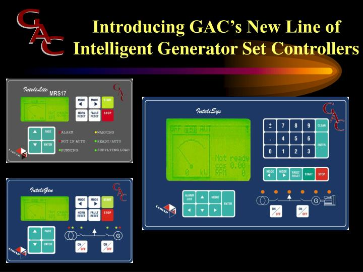 introducing gac s new line of intelligent generator set controllers n.