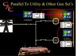parallel to utility other gen set s