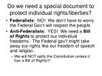do we need a special document to protect individual rights liberties