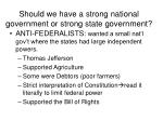 should we have a strong national government or strong state government