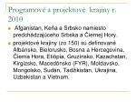 programov a projektov krajiny r 2010