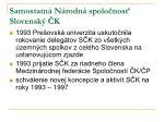 samostatn n rodn spolo nos slovensk k