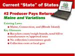 2 producer pays returns maine and variations