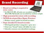 brand recording