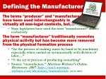 defining the manufacturer