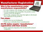 manufacturer registration