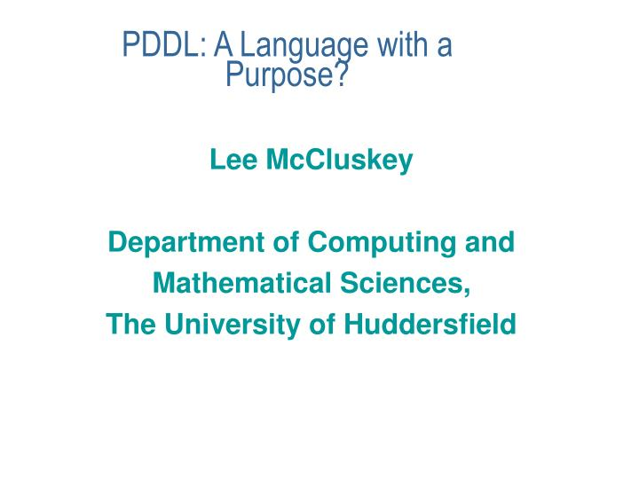 pddl a language with a purpose n.