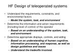 hf design of teleoperated systems