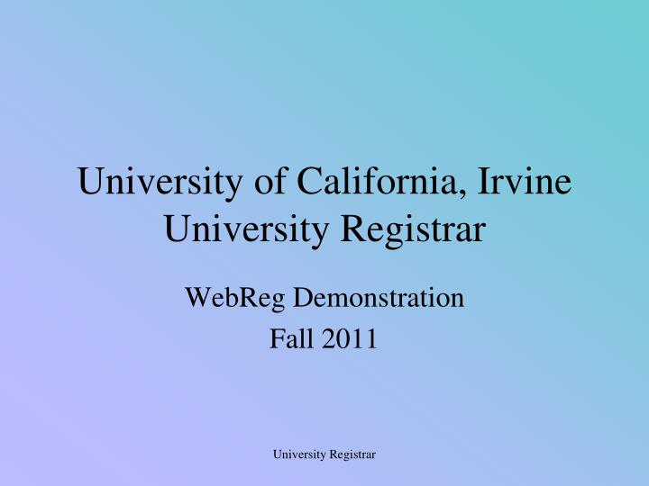 university of california irvine university registrar n.