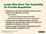 loads may have the capability to provide regulation