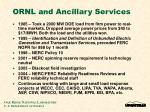 ornl and ancillary services