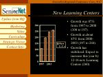 new learning centers