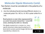 molecular dipole moments contd