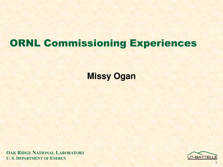ornl commissioning experiences n.