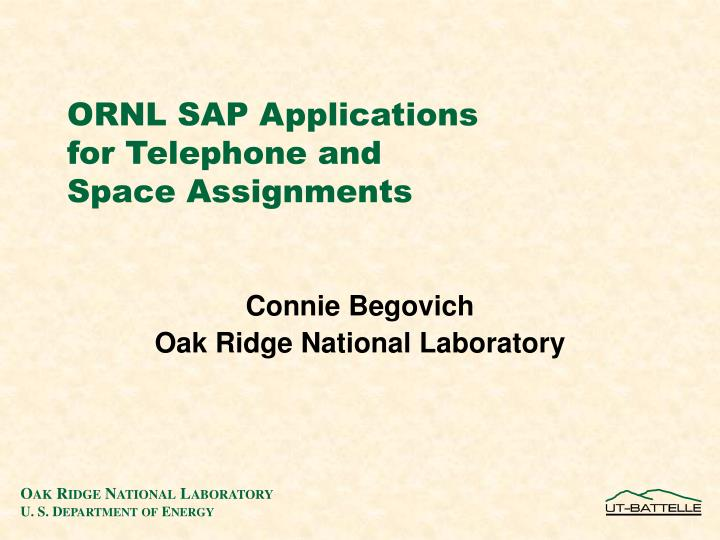 ornl sap applications for telephone and space assignments n.
