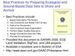 best practices for preparing ecological and ground based data sets to share and archive